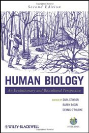 Human Biology 2E : An Evolutionary and Biocultural Perspective - Stinson, Sara