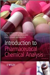 Introduction to Pharmaceutical Chemical Analysis - Hansen, Steen