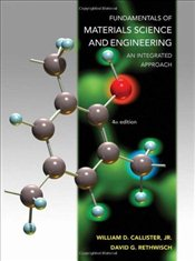 Fundamentals of Materials Science and Engineering 4E : An Integrated Approach - Callister, William D.