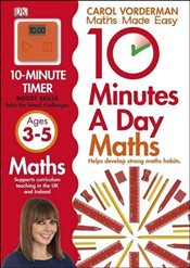 10 Minutes a Day Maths : Ages 3-5 - Vorderman, Carol