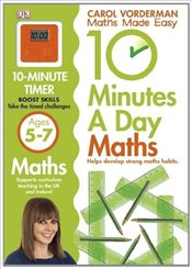 10 Minutes a Day Maths : Ages 5-7 - Vorderman, Carol