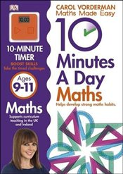 10 Minutes a Day Maths : Ages 9-11 - Vorderman, Carol