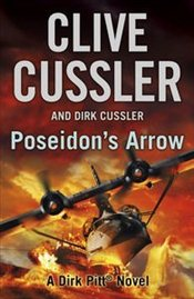Poseidons Arrow : The Dirk Pitt Adventures Vol. 22 - Cussler, Clive
