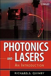 Photonics and Lasers : An Introduction - Quimby, Richard S.