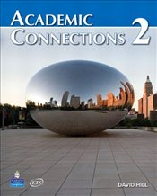 Academic Connections 2 : with MyAcademicConnectionsLab : Book with Code - Hill, David