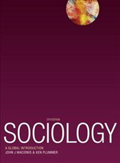 Sociology 5e : A Global Introduction - Macionis, John J.
