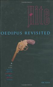 Oedipus Revisited : Sexual Behaviour in the Human Male Today (Hite Reports) - Hite, Shere