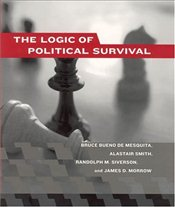 Logic of Political Survival - Mesquita, Bruce Bueno De