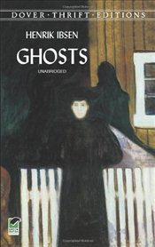 Ghosts - Ibsen, Henrik