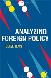 Analyzing Foreign Policy - Beach, Derek