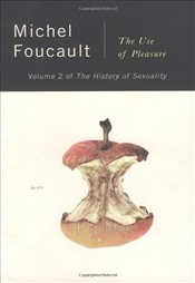 History of Sexuality 3 : Use of Pleasure - Foucault, Michel