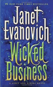 Wicked Business : Lizzy and Diesel Novels - Evanovich, Janet
