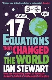 17 Equations that Changed the World - Stewart, Ian