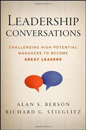 Leadership Conversations : Challenging High Potential Managers to Become Great Leaders - Berson, Alan S.