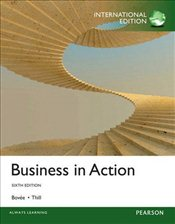 Business in Action 6e PIE - Bovee, Courtland L.