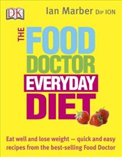 Food Doctor Everyday Diet  - Marber, Ian