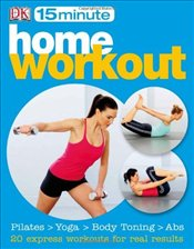 15 minute Home Workouts (15 Minute Fitness) - DK,