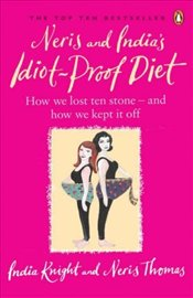 Neris and Indias Idiot-Proof Diet: From Pig to Twig - Knight, İndia
