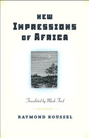 New Impressions of Africa (Facing Pages) - Roussel, Raymond