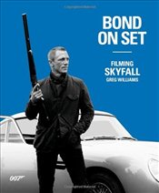 Bond On Set Filming Skyfall - Williams, Greg