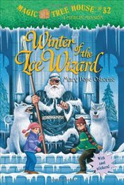 Magic Tree House #32: Winter of the Ice Wizard - Osborne, Mary Pope