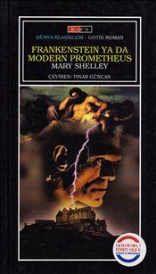 Frankenstein or the Modern Prometheus - Shelley, Mary
