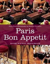 Paris Bon Appetit : Shops, Bistros, Restaurants - Rival, Pierre