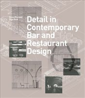 Detail in Contemporary Bar and Restaurant Design - Plunkett, Drew