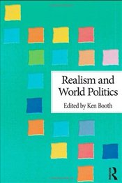 Realism and World Politics - Booth, Ken