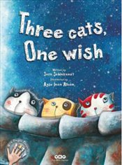 Three Cats One Wish - Şahinkanat, Sara
