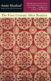 First Century After Beatrice - Maalouf, Amin