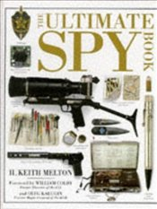 ULTIMATE SPY BOOK - Melton, H. Keith