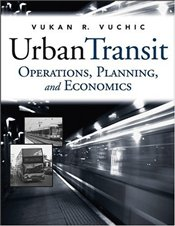 Urban Transit : Operations, Planning and Economics - Vuchic, Vukan