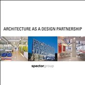 Architecture as a Design Partnership - Spector Group