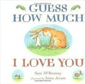 Guess How Much I Love You : Board Book - McBratney, Sam