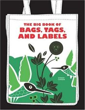 Big Book of Bags, Labels and Tags - Campos, Christian