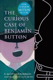 Curious Case of Benjamin Button - Fitzgerald, F. Scott