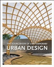 Sourcebook of Contemporary Urban Design - Mola, Francesc Zamora