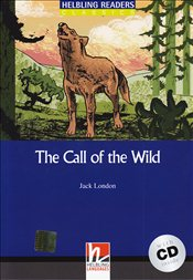 Call of the Wild with CD : Level 4 : Helbling Readers Classic  - London, Jack