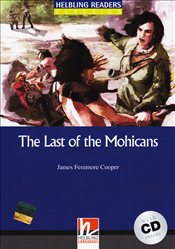 Last of the Mohicans with CD : Level 4 : Helbling Readers Classic  - Cooper, James Fenimore