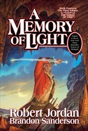 Memory of Light : The Wheel of Time - Jordan, Robert