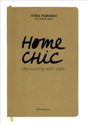 Home Chic : Decorating with Style - Delos, Soline