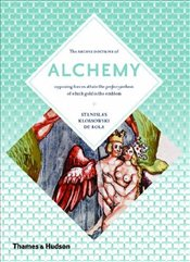 Alchemy : The Secret Art - Rola, Stanislas Klossowski De