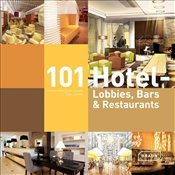 101 Hotel-Lobbies, Bars & Restaurants - Kretschmar-Joehnk, Corinna