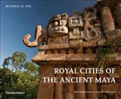 Royal Cities of the Ancient Maya - Coe, Michael D.