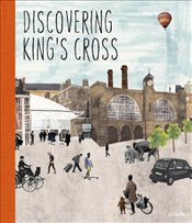 Discovering Kings Cross : A Pop-Up Book - Palin, Michael