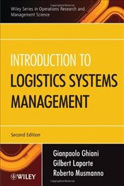 Introduction to Logistics Systems Management 2E - Ghiani, Gianpaolo