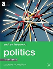 Politics 4e (Revised Ed.)   - Heywood, Andrew