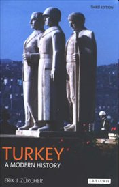Turkey : Modern History - Zürcher, Erik Jan