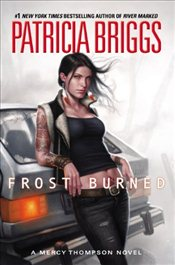 Frost Burned : A Mercy Thompson Novel - Briggs, Patricia